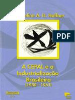 A CEPAL E A INDUSTRIALIZAÇÃO BRASILEIRA