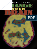 Change Your Brain - Leary, Timothy, 1920-1996