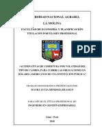 ALTERNATIVAS DE COBERTURA POR VOLATIDAD DEL TIPO DE CAMBIO, PARA CUBRIR LAS OBLIGACIONES EN DÓLARES AMERICANOS DE UNA INSTITUCIÓN PÚBLICA