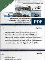 Estrategias Do Md Para Financiamentos e Investimentos de Defesa