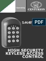 Centurion keyless access control