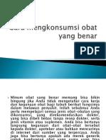 Cara mengkonsumsi obat yang benar.pptx