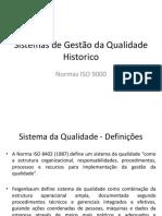 Historico Sistemas de Gestão Da Qualidade E NORMAS ISO 9000