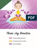 Three Joy Boosters