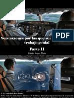 Efraín Rojas Mata - Seis Razones Por Las Que Ser Piloto Es Un Trabajo Genial, Parte II