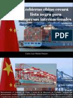 Carlos Luis Michel Fumero - Gobierno Chino Creará Lista Negra Para EmpresasInternacionales