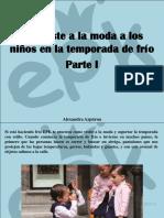 Alexandra Azpúrua - EPK Viste a La Moda a Los Niños en La Temporada deFrío, Parte I