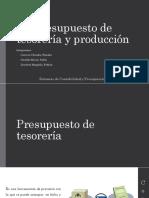 Presupuesto de Tesorería y Producción