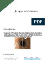 Pozos de Agua Subterranea(Marco Teorico)Diapos