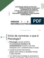 SLIDE 2 Evolução Histórica Da Psicologia