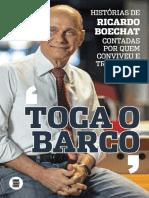 Toca o barco - Histórias de Ricardo Boechat - Rita de Cassia Ofrante