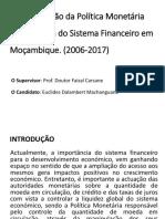 A contribuição da política Monetária para Eficácia do Sistema Financeiro em Moçambique
