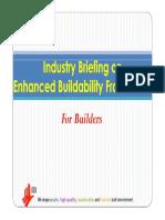 IndustryBriefingOnEnhancedBtyFramework Builders