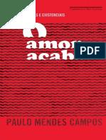O Amor Acaba - Paulo Mendes Campos