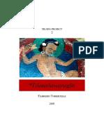 2018. Tilopa Project 2 Tilatailavajragit