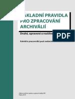 Zakladní Pravidla Pro Zpracování Archiválií 2013-2015 s Červeně Vyznačenými Změnami