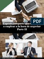 Víctor Vargas Irausquín - Experto Comparte Cinco Tácticas a Emplear a La Hora de Negociar, Parte II