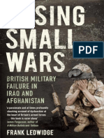 Losing Small Wars - British Military Failure in Iraq and Afghanistan