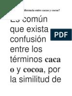 Cuál Es La Diferencia Entre Cacao y Cocoa
