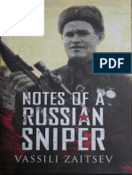 Notes of a Russian Sniper - Vassili Zaitsev and the Battle of Stalingrad