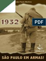 1932 - São Paulo Em Armas! - João Paulo Martino