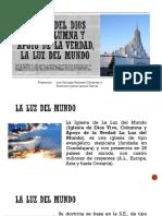Iglesia Del Dios Vivo, Columna y Apoyo de La Verdad La Luz Del Mundo