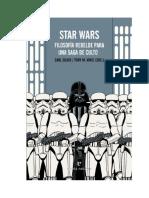 Star Wars- Filosofia Rebelde Para Una Saga de Culto