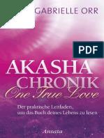 Akasha-Chronik. One True Love_ - Gabrielle Orr