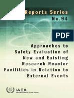 Enfoques Para La Evaluación de La Seguridad de Los Reactores de Investigación Existentes y Nuevas Instalaciones en Relación a Eventos Externos