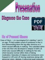 Multiple Sclerosis Presentation