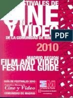 Guía de Festivales de Cine y Vídeo de La Comunidad de Madrid 2010