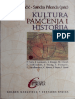 Kultura Pamcenja i Istorija - Pjer Nora, Erik Hobsbaum,  Jan Asman, Steven Knapp, Mona Ozouf,  Jakob Vogel, John R. Gillis, James Young, Etienne Frarifois, Holm Sundhaussen, Claudia Koonz, Paul Boyer, Idith Zertal
