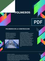 POLÍMEROS - MATERIALES DE CONSTRUCCIÓN