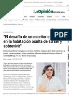 _El Desafío de Un Escritor Es Entrar en La Habitación Oculta de Su Ser y Sobrevivir_ - La Opinión de Málaga