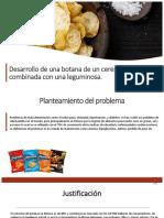 Desarrollo de Una Botana de Un Cereal Combinada [Autoguardado]