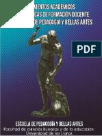 Fundamentos Académicos de Las Prácticas de Formación Docente de La Escuela de Pedagogía y Bellas Artes
