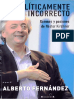 Fernández, Alberto - Políticamente incorrecto