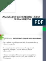 Transmissão de energia - Avaliação de isoladores em LT.pptx