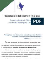 La Oralidad Académica en El Examen Final. Profesorado L y L
