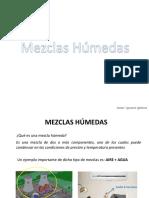 Clase. Mezclas Húmedas