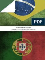 Diário Da Cidadania Os Passos Para Migrar a Portugal