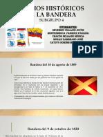 Hechos Históricos de La Bandera