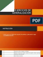 Ejercicios de Generalización