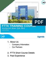 Fttx Training Course. Kumpulan Abex Sdn Bhd ( m)