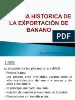 Reseña Historica Del Banano en Tumbes, Situacion Actual Del Banano Dca