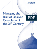 CIOB Research - Managing the Risk of Delayed Completition in the 21st Century