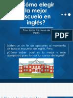 ¿Cómo Elegir La Mejor Escuela en Inglés?