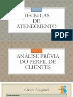 Técnicas de Atendimento - Análise Prévia Do Perfil de Clientes