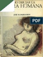 1987 PARRAMON Como Dibujar La Figura Humana