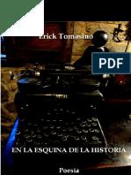 Erick Tomasino. En La Esquina de La Historia